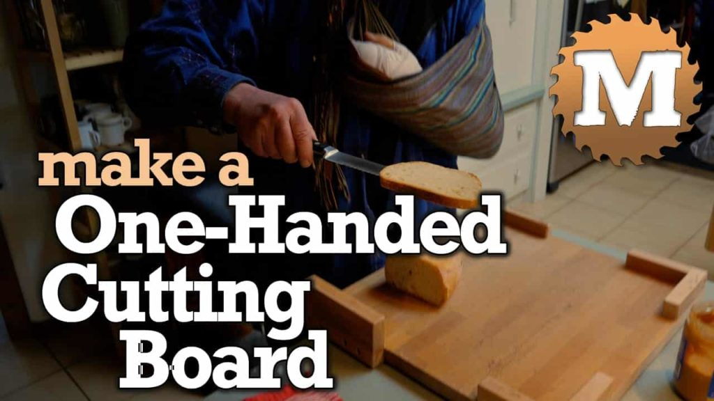 YouTube Thumbnail Make a One Handed Cutting Board - MAN about TOOLS
