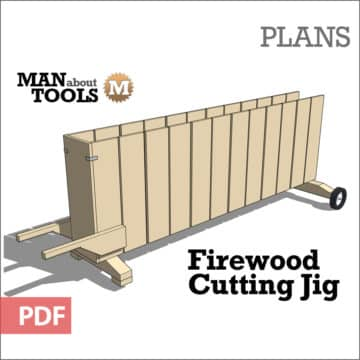 Plans - Firewood Cutting Jig - MAN about TOOLS