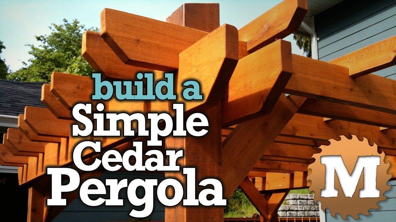 YouTube Thumbnail Build a Simple Cedar Pergola