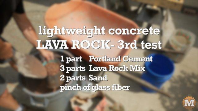 Lava Rock Concrete - 3rd Test