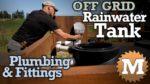 Off Grid Rainwater Harvesting tank Part 3 V2