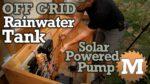 Off Grid Rainwater Harvesting tank Part 4 V2